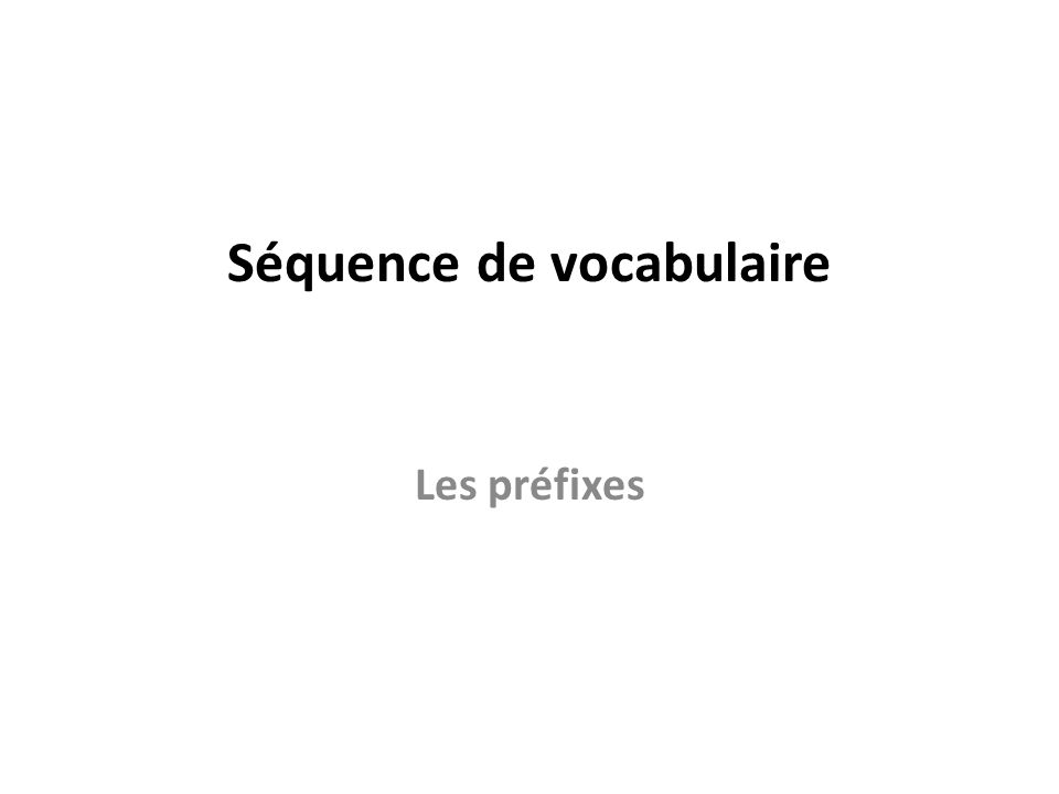 Séquence de vocabulaire