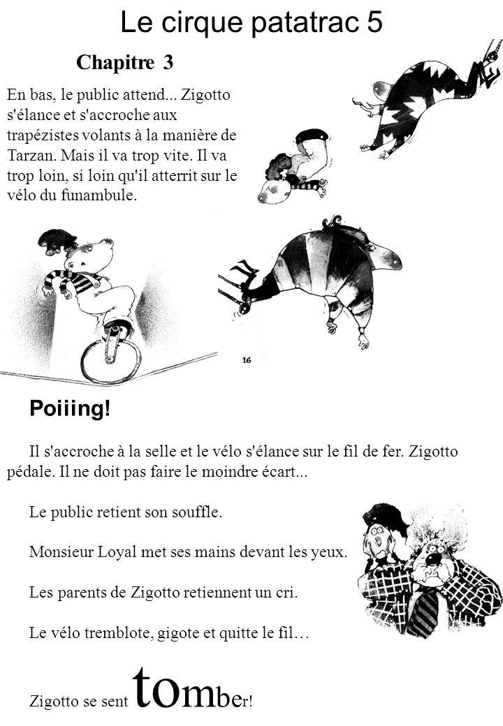 Le cirque patatrac 5 Poiiing! Chapitre 3