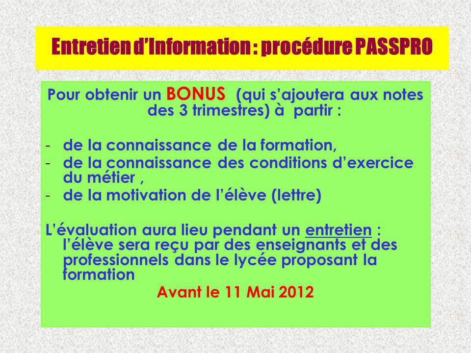 Entretien d'Information : procédure PASSPRO