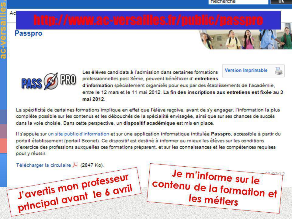 http://www.ac-versailles.fr/public/passpro Je m'informe sur le contenu de la formation et les métiers.