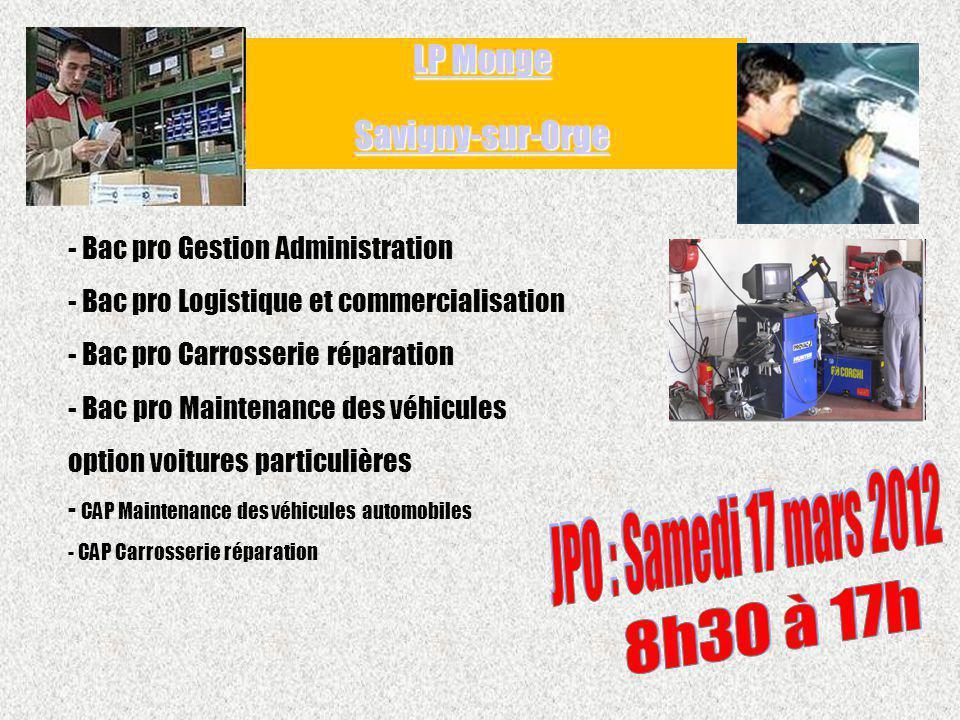LP Monge Savigny-sur-Orge JPO : Samedi 17 mars 2012 8h30 à 17h