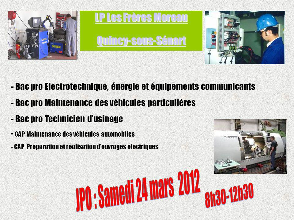 LP Les Frères Moreau Quincy-sous-Sénart JPO : Samedi 24 mars 2012