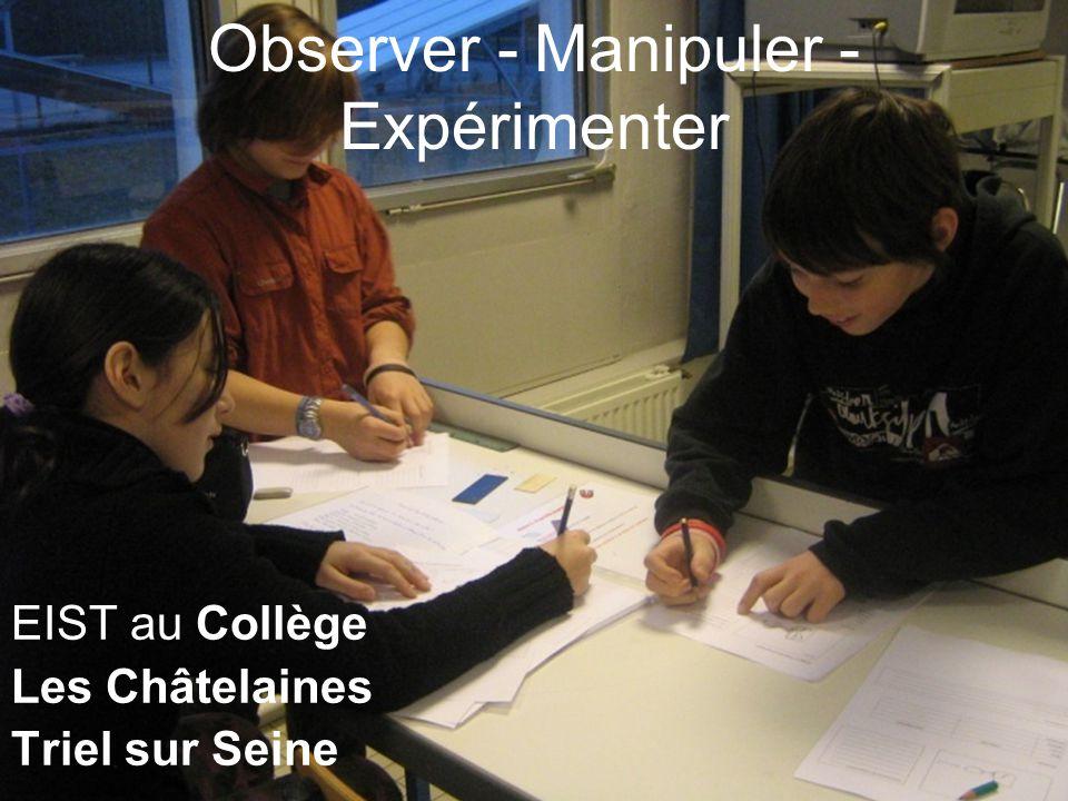 Observer - Manipuler - Expérimenter