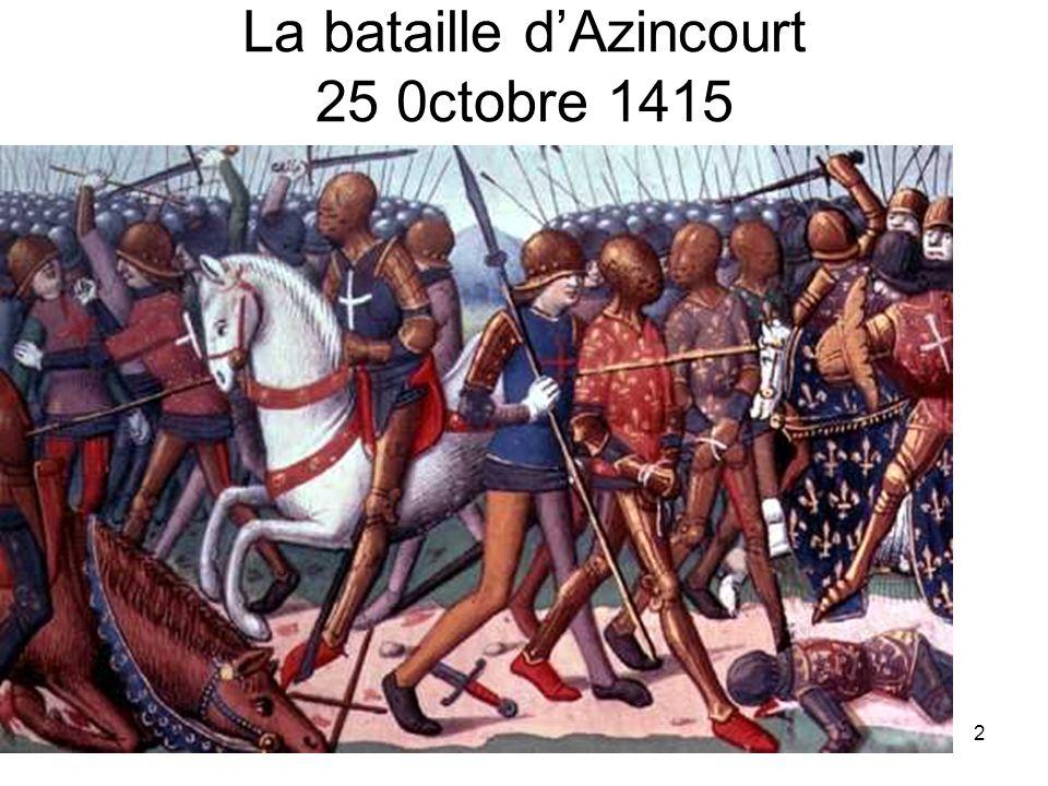 La bataille d'Azincourt 25 0ctobre 1415