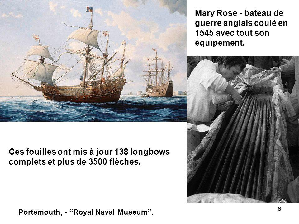Mary Rose - bateau de guerre anglais coulé en 1545 avec tout son équipement.