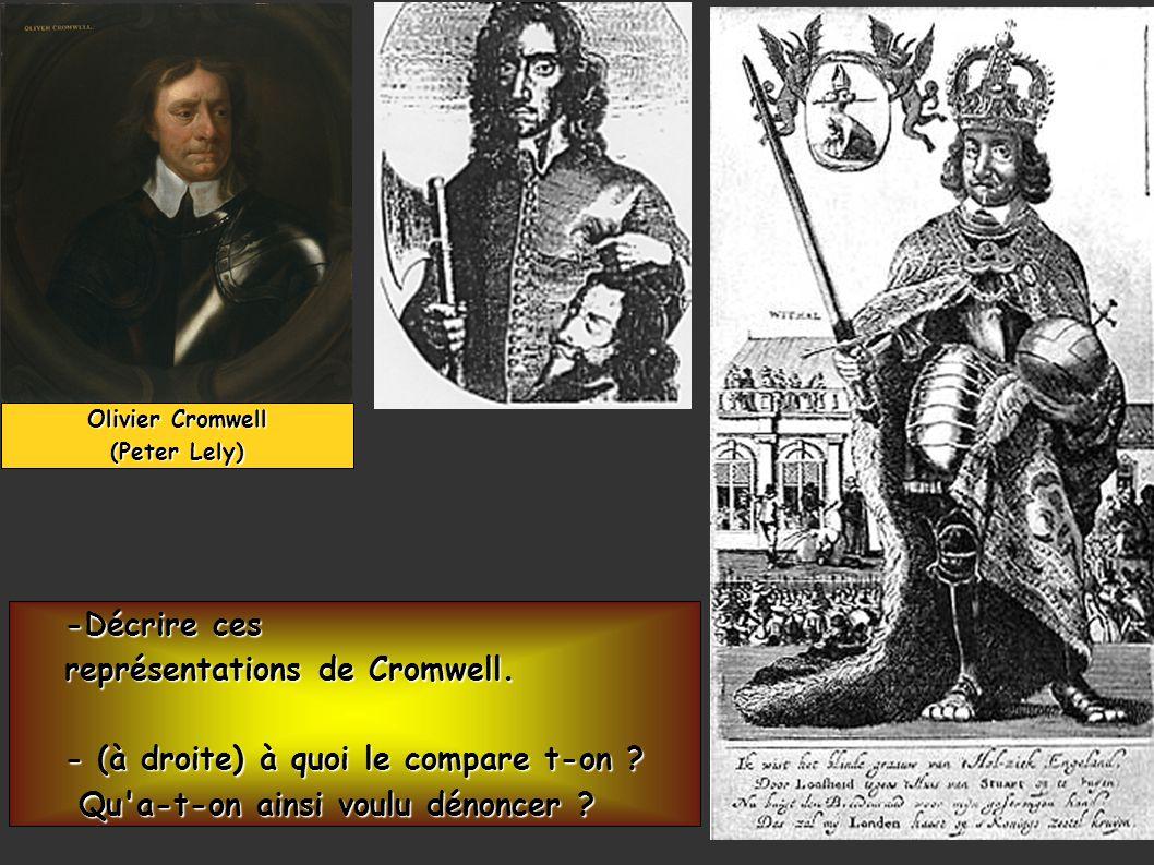 représentations de Cromwell. - (à droite) à quoi le compare t-on