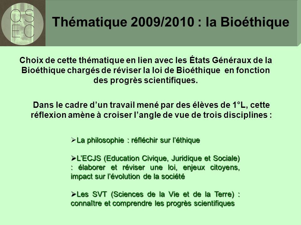 Thématique 2009/2010 : la Bioéthique