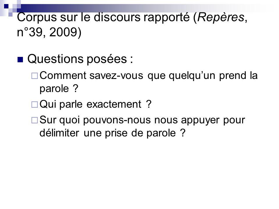 Corpus sur le discours rapporté (Repères, n°39, 2009)