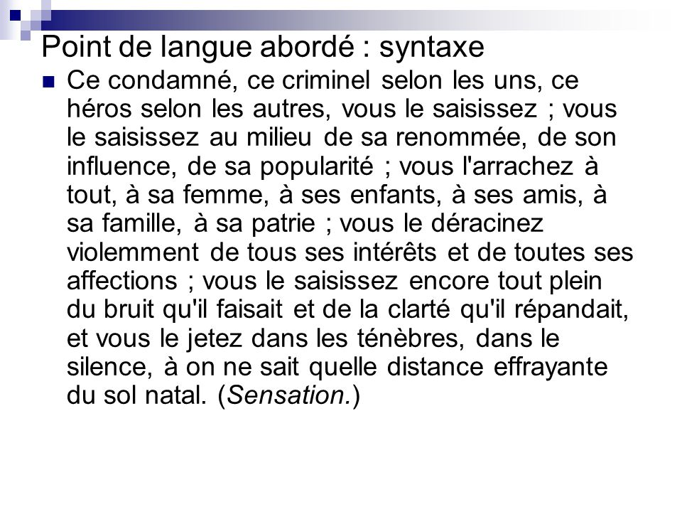 Point de langue abordé : syntaxe