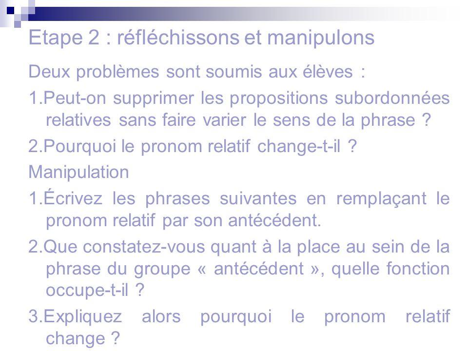 Etape 2 : réfléchissons et manipulons