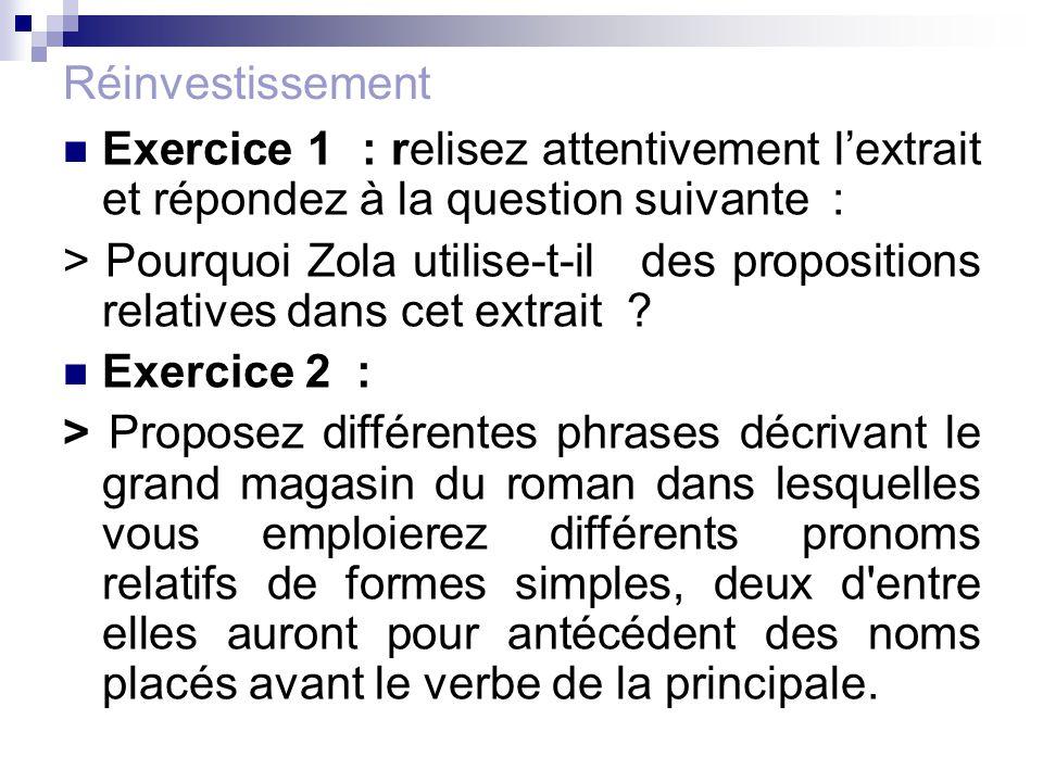 Réinvestissement Exercice 1 : relisez attentivement l'extrait et répondez à la question suivante :