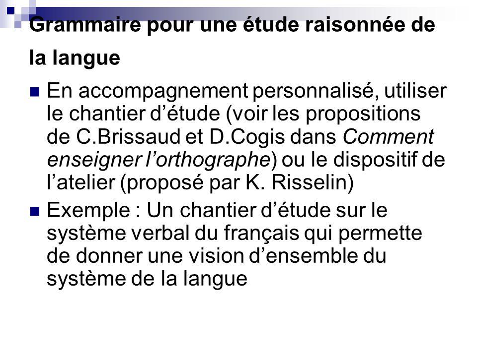 Grammaire pour une étude raisonnée de la langue