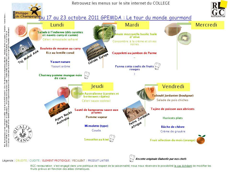 Du 17 au 23 octobre 2011 GPEMDA : Le tour du monde gourmand