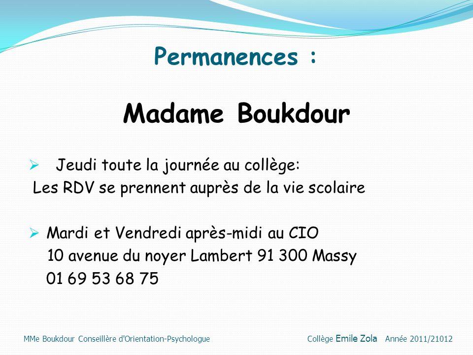 Madame Boukdour Permanences : Jeudi toute la journée au collège: