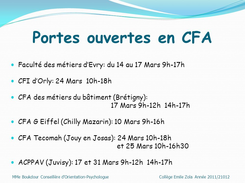 Portes ouvertes en CFA Faculté des métiers d'Evry: du 14 au 17 Mars 9h-17h. CFI d'Orly: 24 Mars 10h-18h.