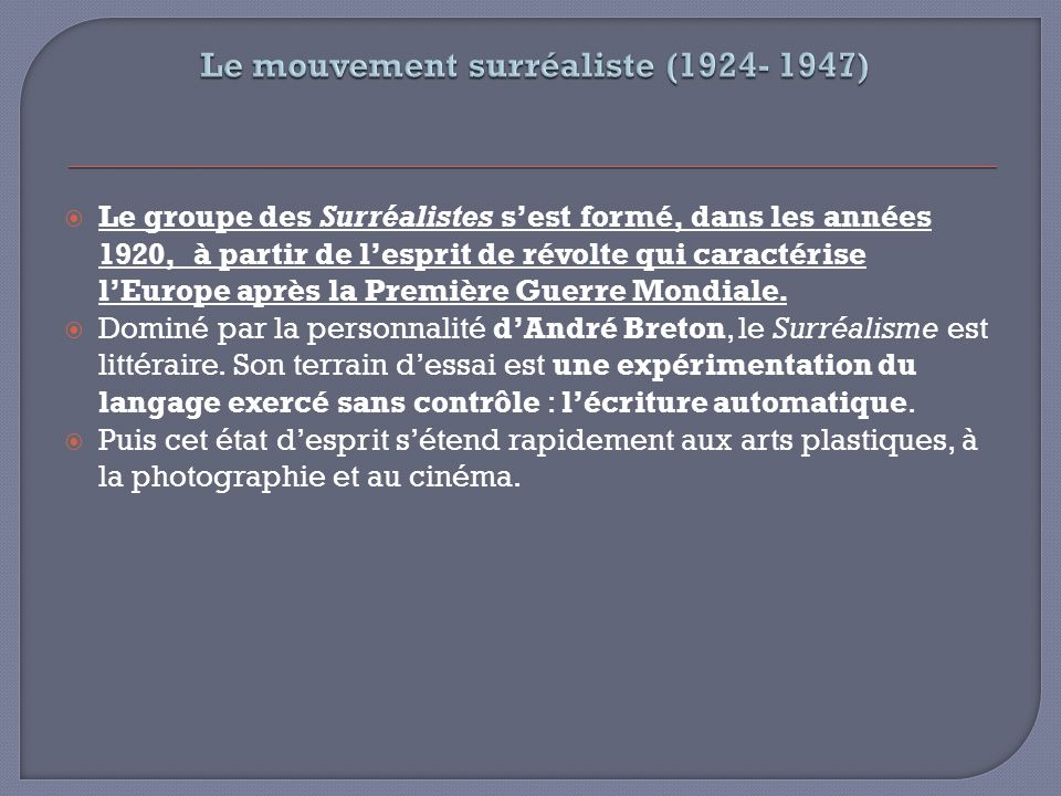 Le mouvement surréaliste (1924- 1947)