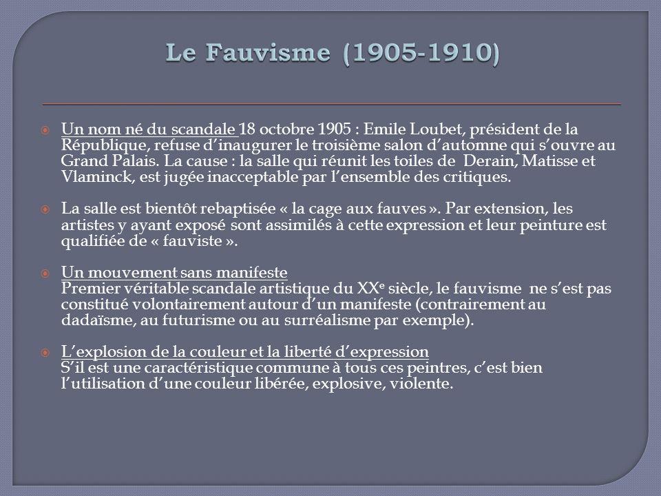 Le Fauvisme (1905-1910)