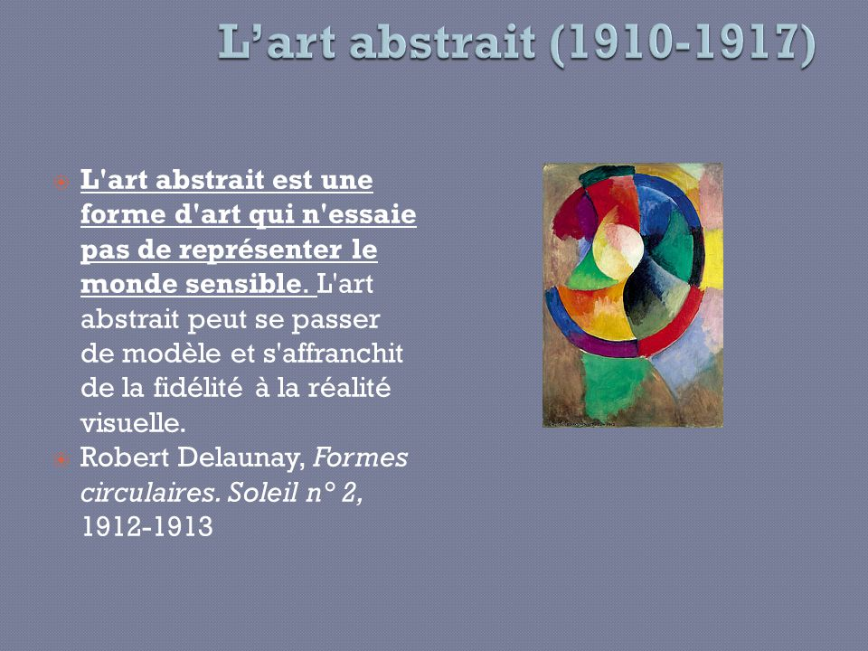 L'art abstrait (1910-1917)