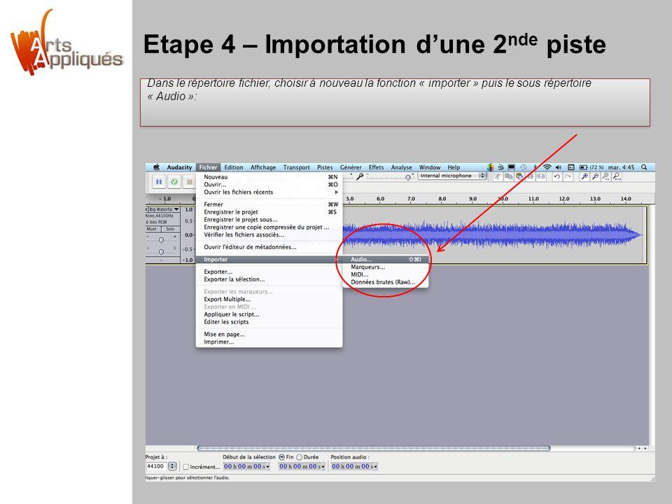 Etape 4 – Importation d'une 2nde piste