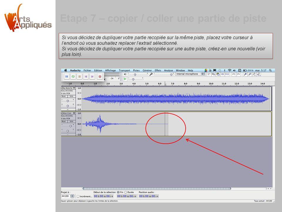 Etape 7 – copier / coller une partie de piste