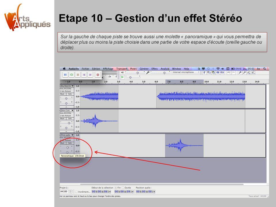 Etape 10 – Gestion d'un effet Stéréo