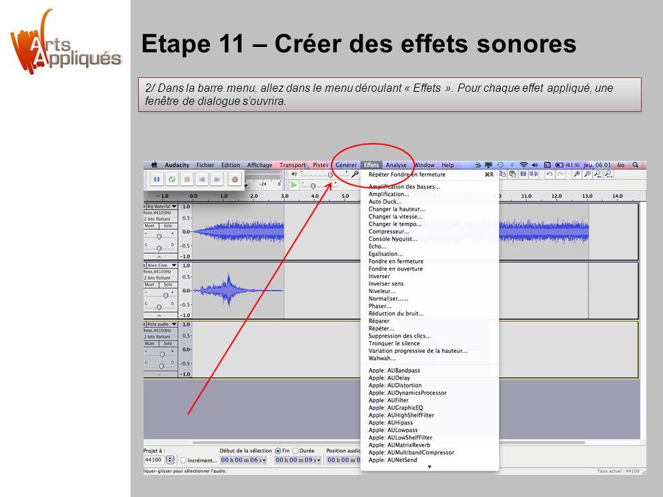Etape 11 – Créer des effets sonores