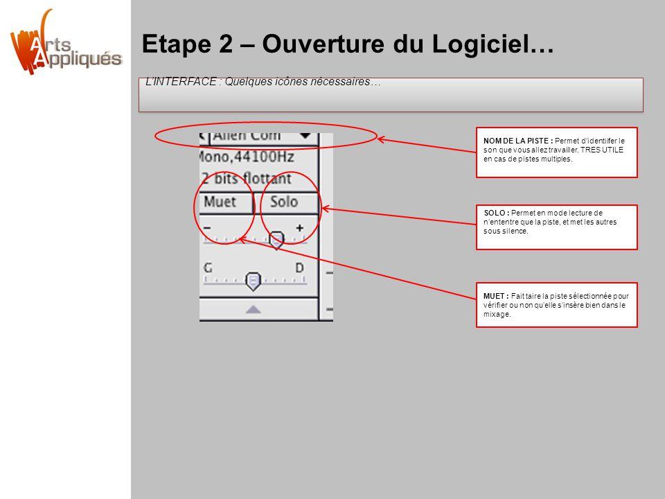 Etape 2 – Ouverture du Logiciel…