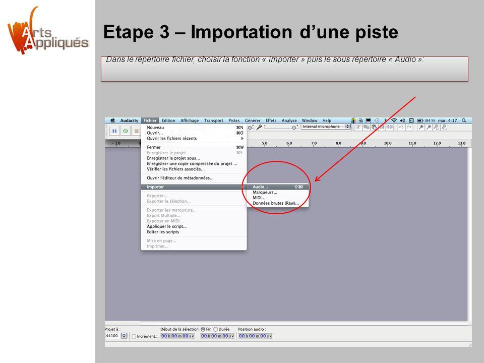 Etape 3 – Importation d'une piste
