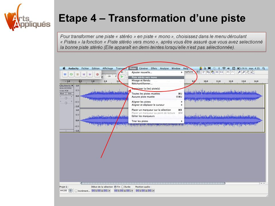 Etape 4 – Transformation d'une piste