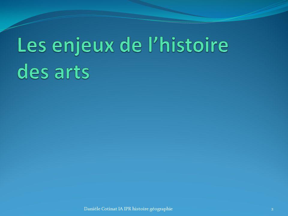 Les enjeux de l'histoire des arts