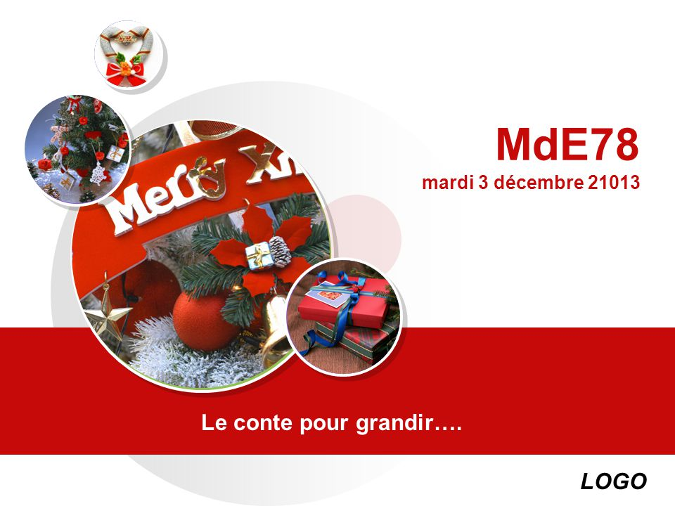 MdE78 mardi 3 décembre 21013 Le conte pour grandir….