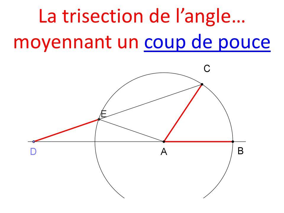 La trisection de l'angle… moyennant un coup de pouce