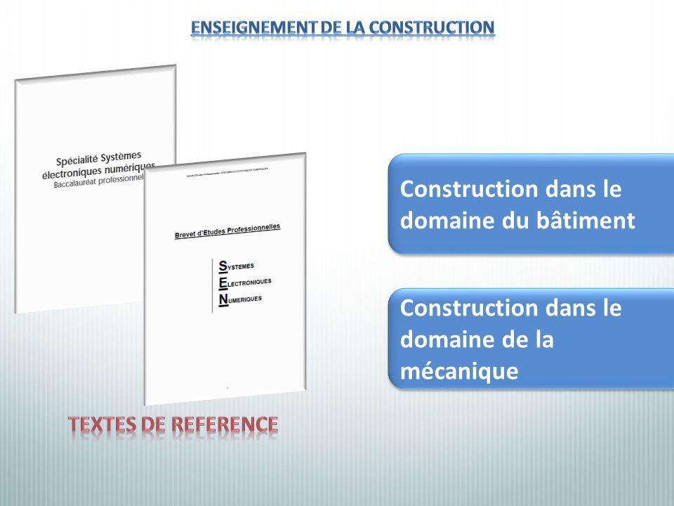 ENSEIGNEMENT DE LA CONSTRUCTION