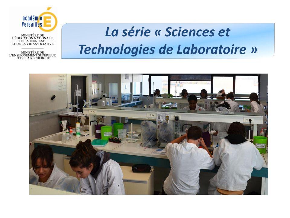 La série « Sciences et Technologies de Laboratoire »