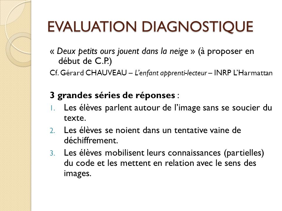 EVALUATION DIAGNOSTIQUE