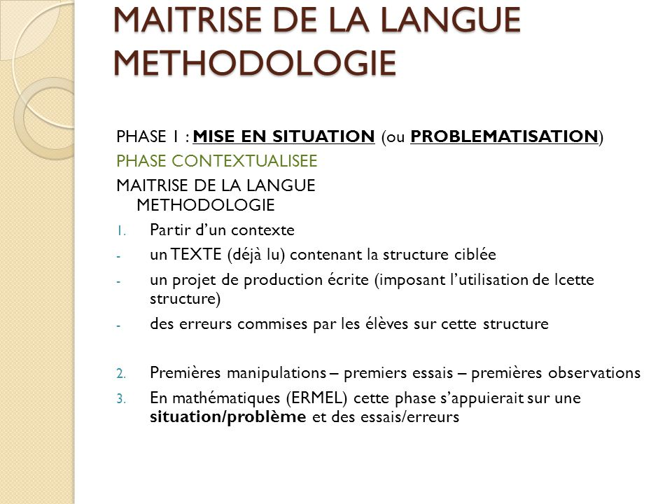 MAITRISE DE LA LANGUE METHODOLOGIE