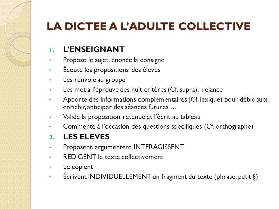 LA DICTEE A L'ADULTE COLLECTIVE