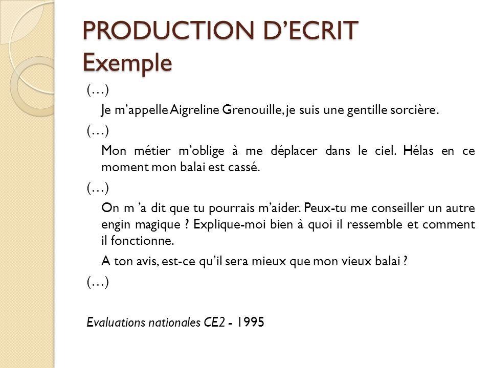 PRODUCTION D'ECRIT Exemple
