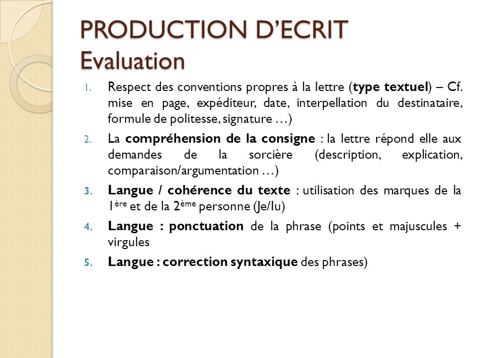 PRODUCTION D'ECRIT Evaluation