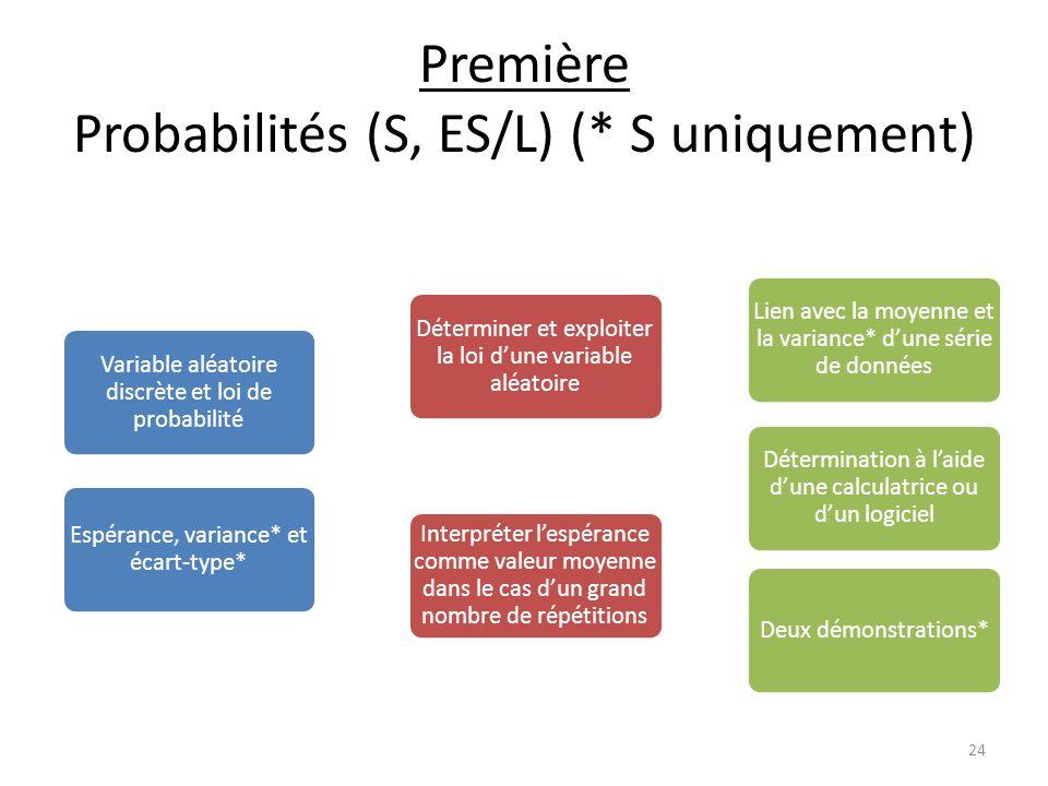 Première Probabilités (S, ES/L) (* S uniquement)