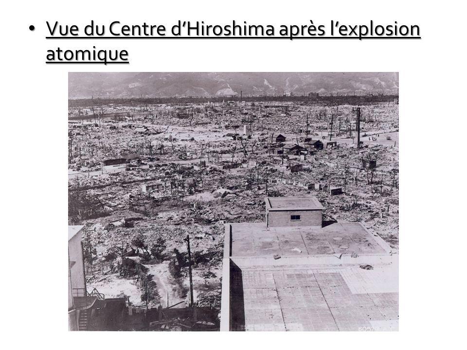 Vue du Centre d'Hiroshima après l'explosion atomique