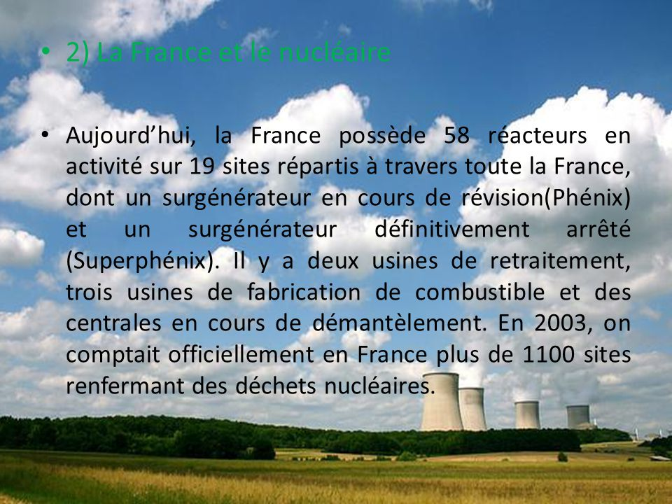 2) La France et le nucléaire