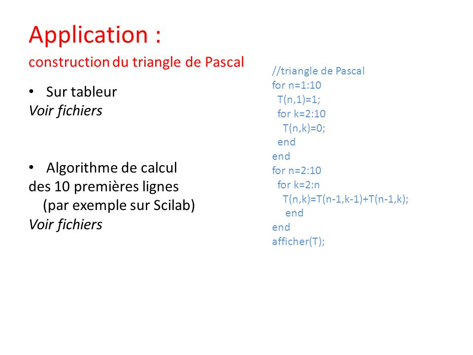 Application : construction du triangle de Pascal