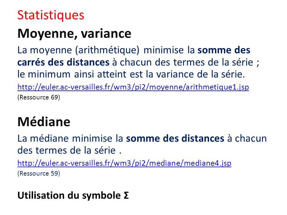 Statistiques Moyenne, variance Médiane