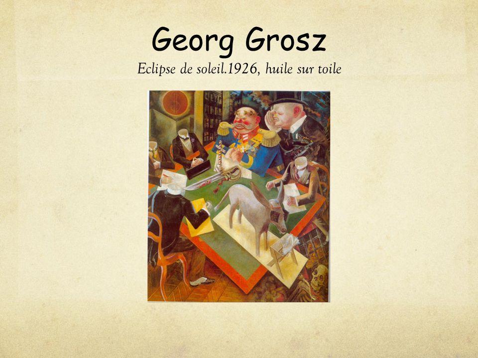 Georg Grosz Eclipse de soleil.1926, huile sur toile