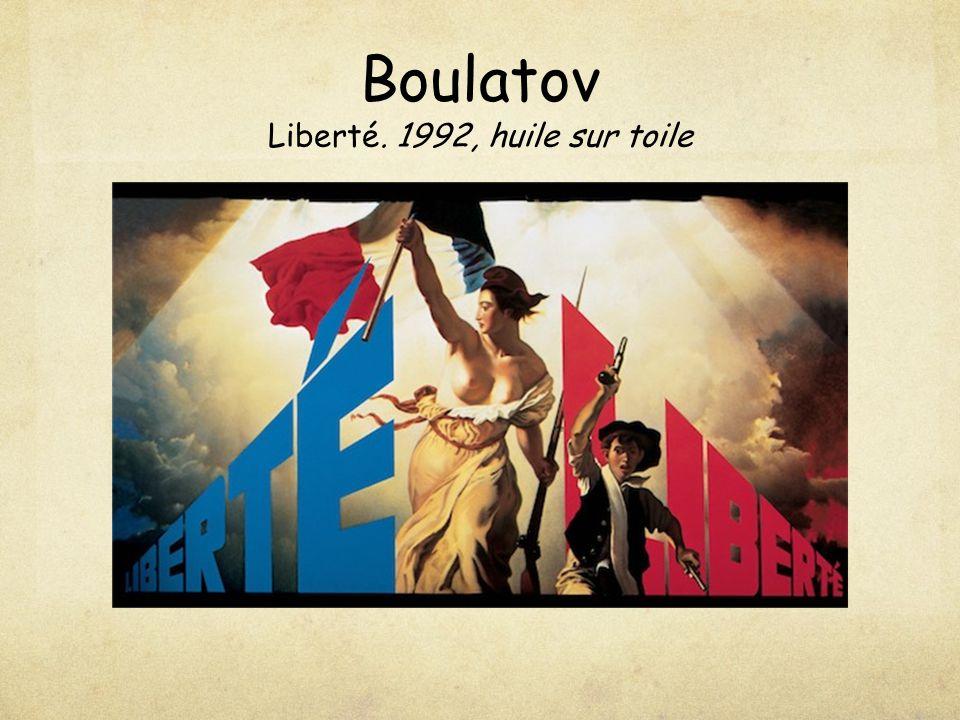 Boulatov Liberté. 1992, huile sur toile