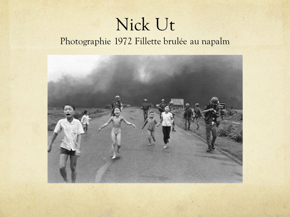 Nick Ut Photographie 1972 Fillette brulée au napalm