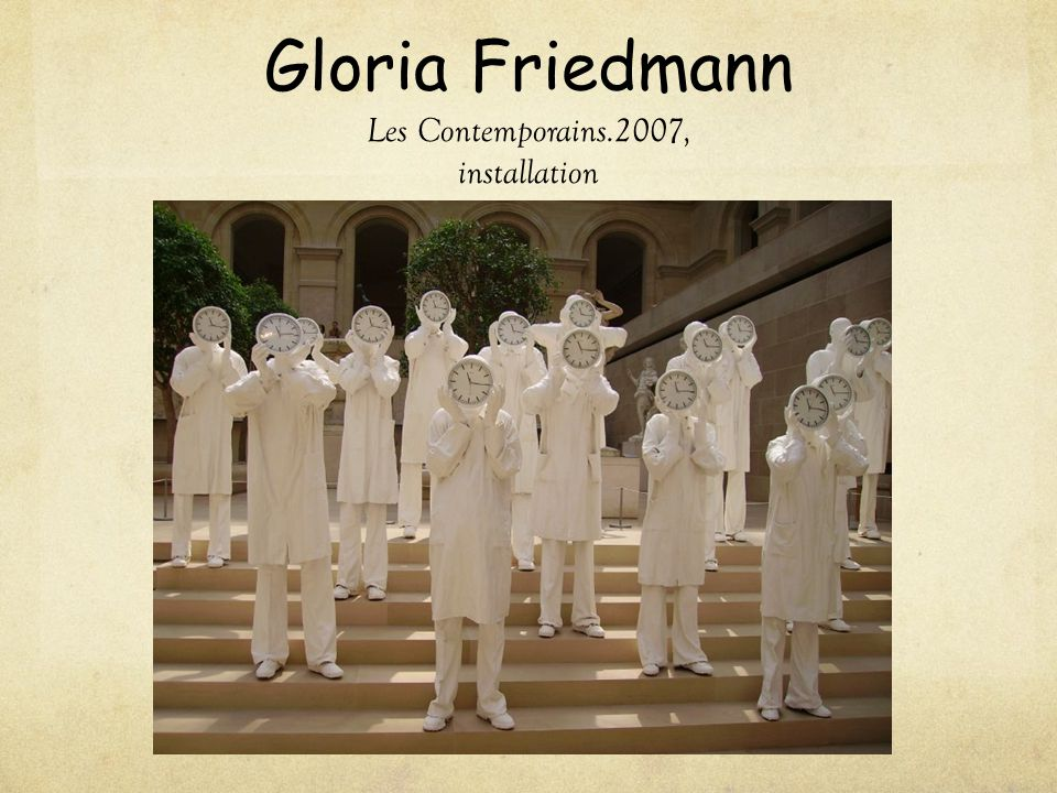 Gloria Friedmann Les Contemporains.2007, installation