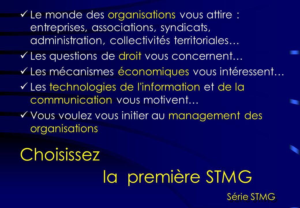 Choisissez la première STMG