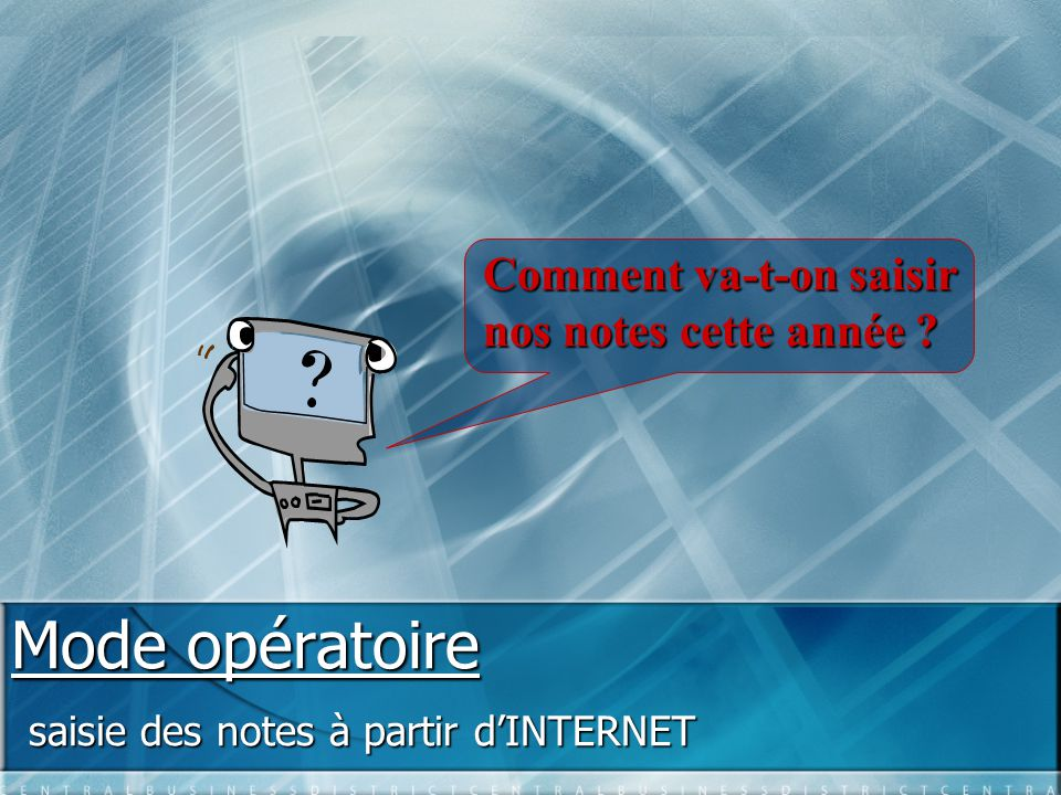 saisie des notes à partir d'INTERNET
